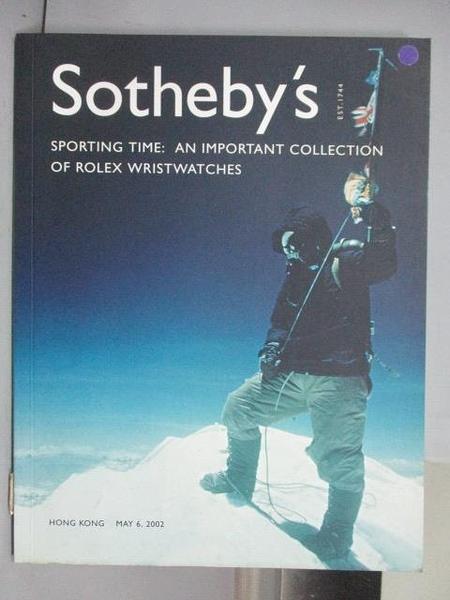 【書寶二手書T4/收藏_QAB】Sotheby s_Sporting Time:An Important…2002/5/