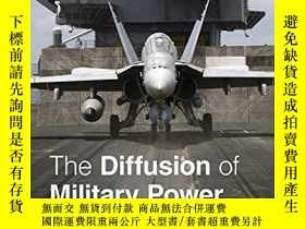 二手書博民逛書店The罕見Diffusion Of Military PowerY256260 Michael C. Horo
