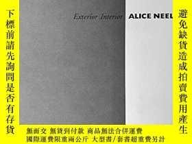 二手書博民逛書店Exterior Interior,罕見Alice NeelY3