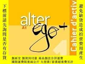 全新書博民逛書店[法語原版教科書A1 ]Alter Ego + 1 : Cahier d activités + CD audio
