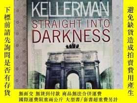 二手書博民逛書店16開英文原版罕見Straight into darknessY281995 Faye kellerman h