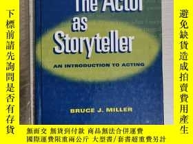 二手書博民逛書店The罕見actor as storyteller an int