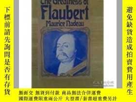 二手書博民逛書店The罕見Greatness of FlaubertY28384