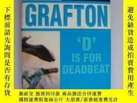 二手書博民逛書店D罕見is for DeadbeatY85718 Sue Gra