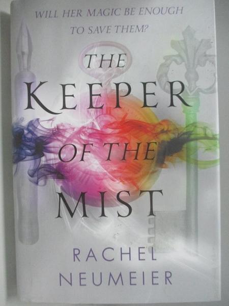 【書寶二手書T3/歷史_AK3】The Keeper of the Mist_Neumeier, Rachel