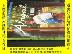 二手書博民逛書店daring罕見to be abigail5919