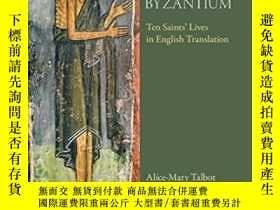 二手書博民逛書店Holy罕見Women Of ByzantiumY255562 Alice-mary Talbot Dumba