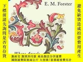 二手書博民逛書店Where罕見Angels Fear To TreadY256260 E.m. Forster Vintage
