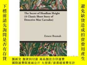 二手書博民逛書店The罕見Secret of Headlam Height (a Classic Sh...-車頭高度的秘密(一個