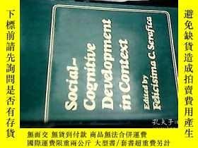 二手書博民逛書店SOCIAL-COGNITIVE罕見DEVELOPMENT IN