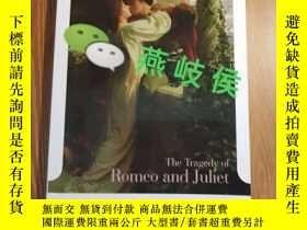 二手書博民逛書店The罕見Tragedy of Romeo and Juliet