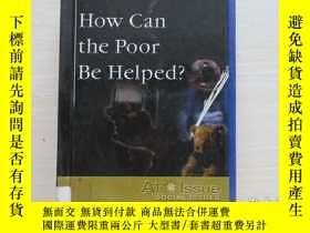 二手書博民逛書店how罕見can the poor be heiped? 精裝!