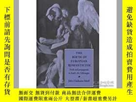 二手書博民逛書店The罕見Birth Of European Romantici