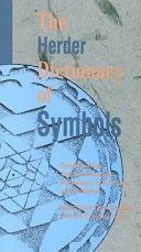 二手書 The Herder Dictionary of Symbols: Symbols from Art, Archaeology, Mythology, Literature, and Rel R2Y 0933029845