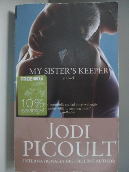【書寶二手書T7/原文小說_AMH】My Sister s Keeper_Picoult