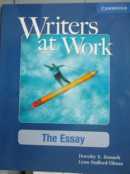 【書寶二手書T4/語言學習_XER】Writers at Work: The Essay_Zemach, Dorothy