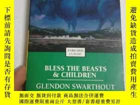 二手書博民逛書店Bless罕見the beasts and childrenY2