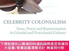 二手書博民逛書店Celebrity罕見ColonialismY255174 Robert Clarke Cambridge S