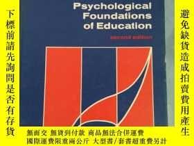 二手書博民逛書店Psychological罕見Foundations of Education (second edition)奇