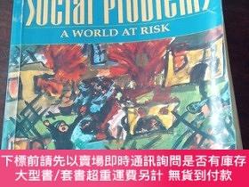 二手書博民逛書店Social罕見Problems: A World at Risk(英文原版)Y271942 Michael