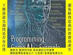 二手書博民逛書店Programming罕見Game Ai By Example-遊戲人工智能的實例編程Y436638 Mat