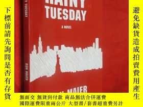 二手書博民逛書店Rainy罕見Tuesday 【詳見圖】Y5460 Ron Ma