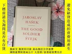 二手書博民逛書店The罕見Good Soldier Svejk 好兵帥克 Jaroslav Hasek 雅·哈謝克 everyma