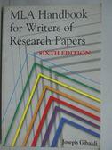 【書寶二手書T2/大學社科_ZDH】MLA HANDBOOK FOR WRITERS OF RESEARCH PAPER