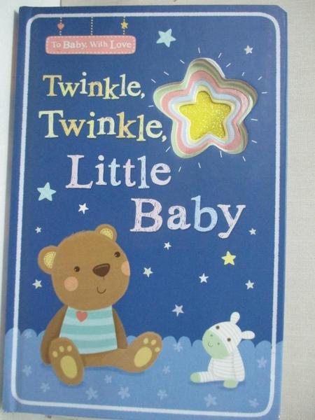 【書寶二手書T7/少年童書_J8V】Twinkle, Twinkle, Little Baby_Tiger Tales (COR)/ Ward, Sarah (ILT)