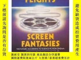 二手書博民逛書店Omni s罕見Screen Flights, Screen FantasiesY256260 Danny P