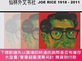 二手書博民逛書店【罕見】The Reluctant Artist: Joe Rice 1918-2011Y27248 Doro