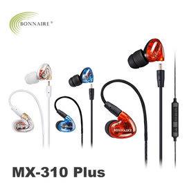 【風雅小舖】【BONNAIRE MX-310Plus入耳式動圈線控耳機】可換線 可搭配iPhone SE/6/6S Plus使用