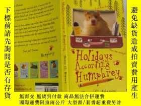 二手書博民逛書店holidays罕見according to Humphrey 漢弗萊的 假期..Y200392