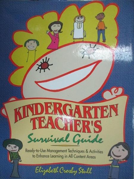 【書寶二手書T1/原文書_QAJ】Kindergarten Teacher's Survival Guide_Stull, Elizabeth Crosby