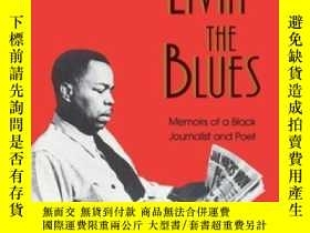 二手書博民逛書店Livin 罕見The Blues: Memoirs Of A