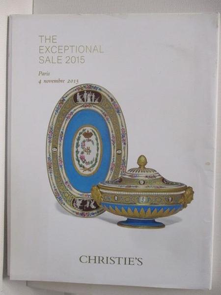 【書寶二手書T2/收藏_ESL】Christie s_The Exceptional Sale 2015/11/4