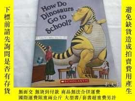 二手書博民逛書店How罕見Do Dinosaurs Go To School?Y8204 Jane Yolen The Blu