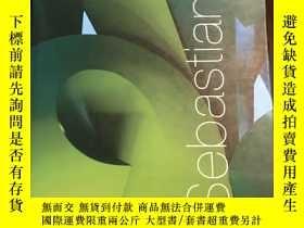 二手書博民逛書店【罕見】2005年出版《Monumental Artworks by Sebastian》精裝Y350344
