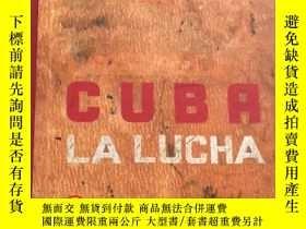 二手書博民逛書店Cuba罕見La Lucha古巴 戰鬥 攝影作品集藝術原版Y331463