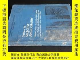 二手書博民逛書店Section罕見18: SELECTIVE ANGIOGRAP