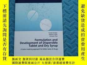 二手書博民逛書店Formulation罕見and Development of Dispersible Tablet and Dr