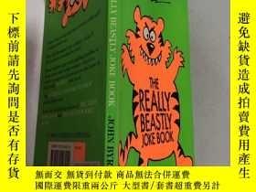 二手書博民逛書店the罕見really beastly joke book那本真的很惡心的笑話書Y200392