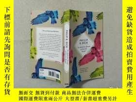 二手書博民逛書店Do罕見Androids Dream of Electric Sheep?Y17081 Philip K. D