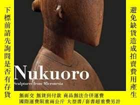 二手書博民逛書店Nukuoro:罕見Sculptures from Micron
