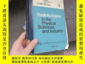 二手書博民逛書店radioisotopes罕見in the physical s