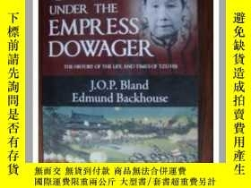 二手書博民逛書店China罕見under the Empress DowagerY146810 J.O.P. Bland Ed