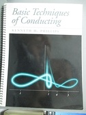 【書寶二手書T6/音樂_JM7】Basic Techniques of Conducting_Phillips, Ken