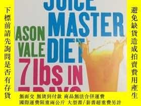 二手書博民逛書店The罕見Juice Master Diet 英文原版 孤本Y2
