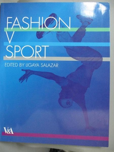 【書寶二手書T8/設計_FKI】Fashion and Sport_Salazar, Ligaya (EDT)