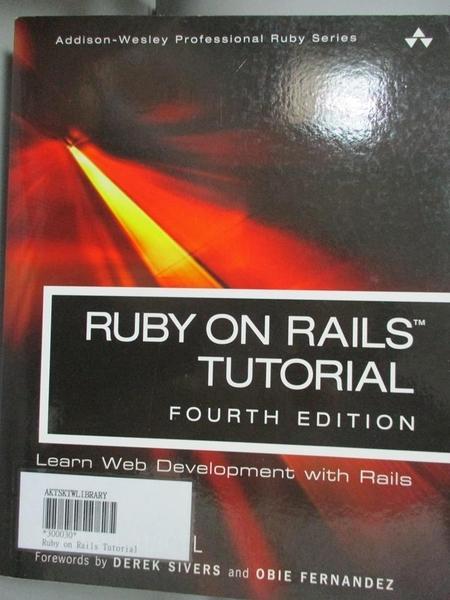 【書寶二手書T8/電腦_YDB】Ruby on Rails Tutorial: Learn Web Development With Rails_Hartl, Michael